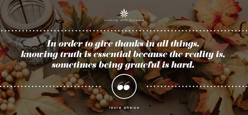 Thanksgiving blog gratitude thanks to God