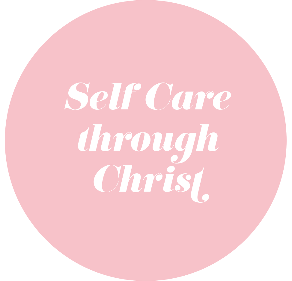 Self Care through Christ
